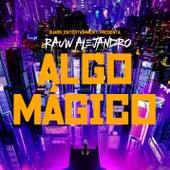 Algo Mágico de Rauw Alejandro