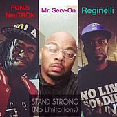 Stand Strong (No Limitations) von Fonzi NeuTRON