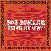 I'm On My Way de Bob Sinclar
