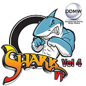 Shark  Dj, Vol. 4 by Various Artists