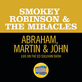 Abraham, Martin & John (Live On The Ed Sullivan Show, June 1, 1969) by Smokey Robinson