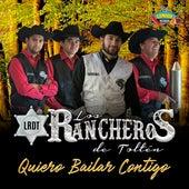 Quiero Bailar Contigo de Los Rancheros de Toltén