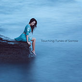 Touching Tunes of Sorrow by Various Artists