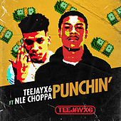 Punchin (feat. NLE Choppa) by Teejayx6