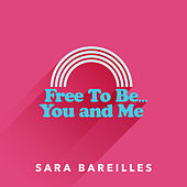 Free to Be… You and Me de Sara Bareilles