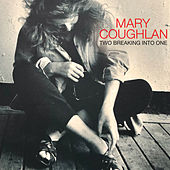 Two Breaking into One de Mary Coughlan