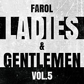 Farol Ladies & Gentlemen Vol. 5 by Various Artists