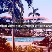 Dance Electronica Downtempo Selection 2020 by Giorgia