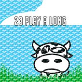 23 Play a Long by Canciones Infantiles
