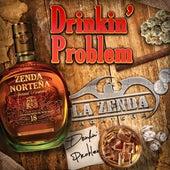Drinkin' Problem by La Zenda Norteña
