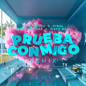 Prueba Conmigo (Remix) de Omar Koonze & Nibal Tres Dedos