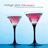 Vintage Jazz Romance: Instrumental Jazz for Romantic Evenings by Various Artists