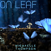 On Leaf de Michaelle Thompson