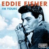 I'm Yours de Eddie Fisher