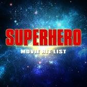 Superhero Movie Hit List by Various Artists