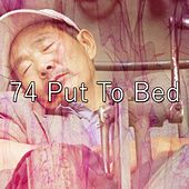 74 Put to Bed de Best Relaxing SPA Music