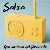 Salsa Románticas del Recuerdo de Hector Tricoche, Hildemaro, Maelo Ruiz, Nino Segarra, Orquesta Adolescentes, Rey Ruiz, Tito Gomez, Willie Rosario