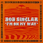 I'm On My Way de Bob Sinclar