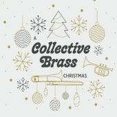 A Collective Brass Christmas de Collective Brass