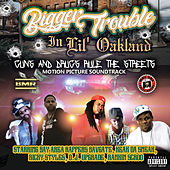 Bigger Trouble in Lil' Oakland (Soundtrack) de Bavgate