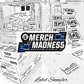 Merch Madness Label Sampler by Various Artists