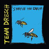 Story of the Earth by Team Dresch