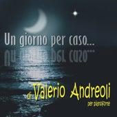 Un giorno per caso by Valerio Andreoli