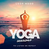 Yoga Sessions de Loop Mood
