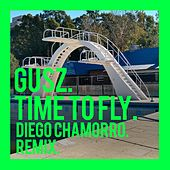 Time to Fly (Diego Chamorro Remix) de Gusz