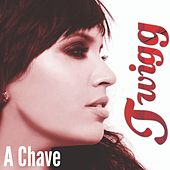 A Chave by Twigg (Hip-Hop)