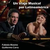 Un Viaje Musical por Latinoamérica von Guillermo Carro