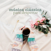 Música Clássica Para Despertar de Various Artists
