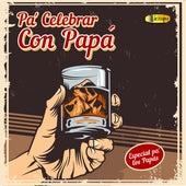 Pa' Celebrar Con Papá (Especial Pa' Los Papás) de Varios Artistas