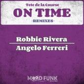 On Time (REMIXES) von Tete de la Course