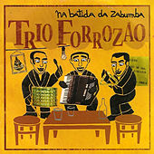 Na Batida da Zabumba von Trio Forrozão