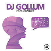 All the Things She Said 2020 de DJ Gollum