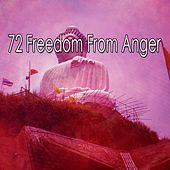 72 Freedom from Anger by Lullabies for Deep Meditation