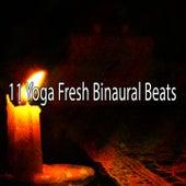 11 Yoga Fresh Binaural Beats de Binaural Beats Brainwave Entrainment