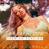 Temperatura (Spanish Version) von Eleni Foureira (Ελένη Φουρέιρα)