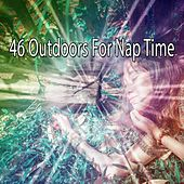 46 Outdoors for Nap Time by Deep Sleep Relaxation