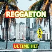 Reggaeton - Ultime hit di Various Artists