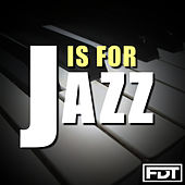 J is for Jazz by Andre Forbes