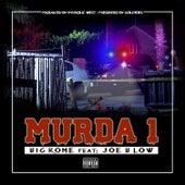Murda 1 (feat. Joe Blow) by Big Rome