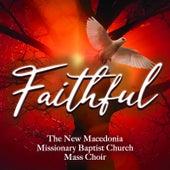 Faithful de New Macedonia Missionary Baptist Church Mass Choir