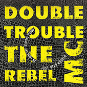 Just Keep Rockin' by Double Trouble