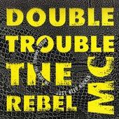 Just Keep Rockin' de Double Trouble