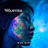 Wasted de Mike Banks