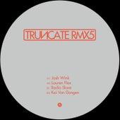 Remixed, Pt. 5 by Truncate