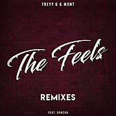 The Feels (Remixes) von Treyy G