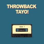 Throwback Tayo!, Vol. 3 by Jolina Magdangal, Janno Gibbs, South Border, Jennylyn Mercado, Yasmien Kurdi, Dimsum, Wink, Aicelle Santos, Maricris Garcia